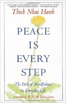 Peace is in Every Step